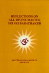 Reflections-on-all-Divine-Master-Sri-Sri-Babathakur